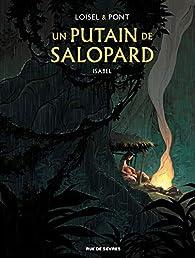 Un putain de salopard, tome 1 : Isabel par Régis Loisel