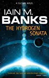 The Hydrogen Sonata: A Culture Novel (Culture series)
