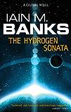 The Hydrogen Sonata: A Culture Novel