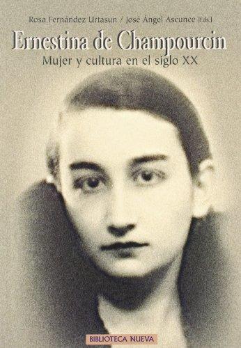 Ernestina de Champourcin : mujer y cultura en el siglo XX Cover Image