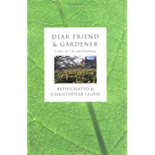 Dear Friend and Gardener: Letters on Life and Gardening