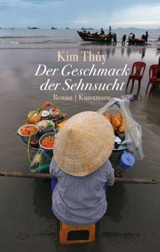 Buchseite und Rezensionen zu 'Der Geschmack der Sehnsucht' von Kim Thúy