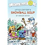 Snowball Soup (My First I Can Read)