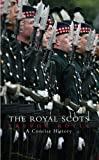 Royal Scots: A Concise History