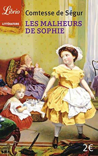 Les malheurs de Sophie par Sophie de Cavanna