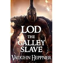 Lod the Galley Slave (Lost Civilizations Book 7) (English Edition)