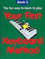 YOUR FIRST KEYBOARD METHOD BOOK 2 KBD