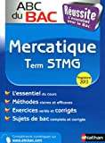 ABC du BAC Réussite Mercatique Term STMG