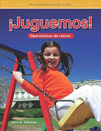Juguemos! (Let's Play!) (Spanish Version) (Nivel 1 (Level 1)) (Mathematics Readers Level 1) por Sara Johnson