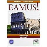 Eamus! Fondamenti di grammatica ed esercizi per l'apprendimento della lingua latina. Con espansione online. Per i Licei e gli Ist. magistrali