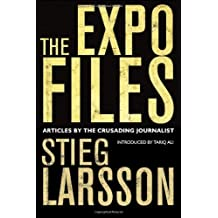 Expo Files by Stieg Larsson (2012-03-01)
