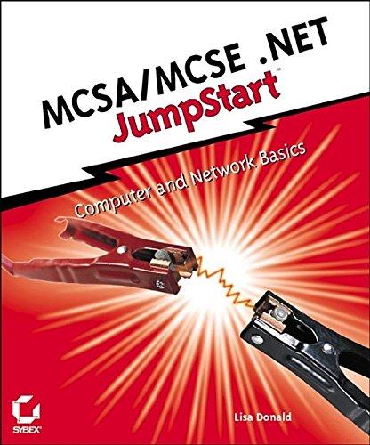 MCSA/MCSE .NET JumpStart: Computer and Network Basics por Lisa Donald
