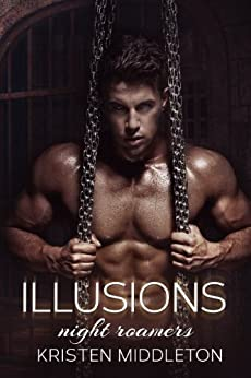 Night Roamers (Book 4) Illusions - Vampire and Shifter Adventure by [Middleton, Kristen, Middleton, K.L., Alexandra, Cassie]