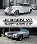 Jensen V8: The Complete Story of the...