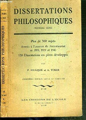 DISSERTATIONS PHILOSOPHIQUES - DEUXIEME SERIE 1941-1944