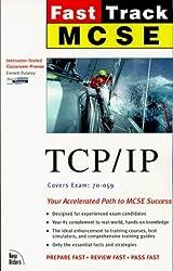 MCSE Fast Track: TCP/IP by Emmett Dulaney (1998-09-06)