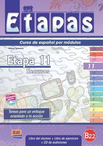 Etapa 11 Recursos: Student Book + Exercises + CD por Berta Serralde, Sonia Eusebio Hermira, Beatriz Coca Del Bosque, Elena Herrero Sanz, Macarena Sagredo Jeronimo, Isabel De Dios Martin
