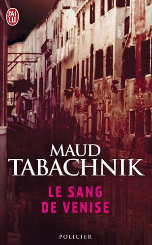 Le Sang de Venise par Maud Tabachnik