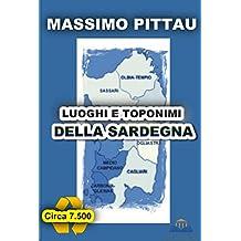 LUOGHI E TOPONIMI DELLA SARDEGNA (STUDI SARDI Vol. 4) (Italian Edition)