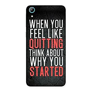 Think Why You Start Back Case Cover for HTC Desire 826