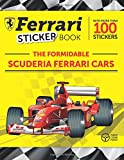 The Formidable Scuderia Ferrari Cars: Ferrari Sticker Book