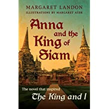 Anna and the King of Siam (English Edition)
