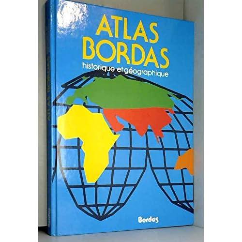 Atlas Bordas Historique et geographique