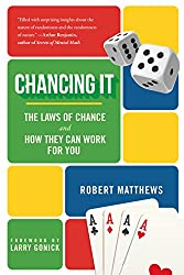 Chancing It: The Laws of Chance and How They Can Work for You