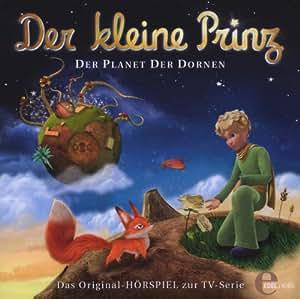 Der kleine Prinz - Der Planet der Dornen - Das Original-Hörspiel zur TV-Serie, Folge 5