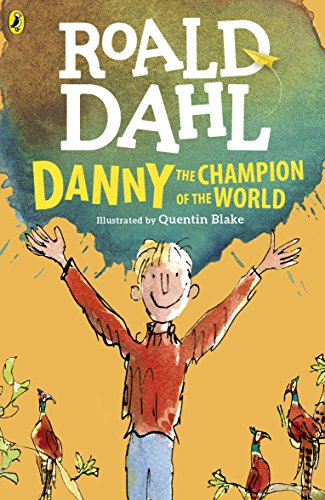 Danny the Champion of the World par Roald Dahl