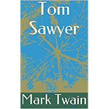 Tom Sawyer (English Edition)
