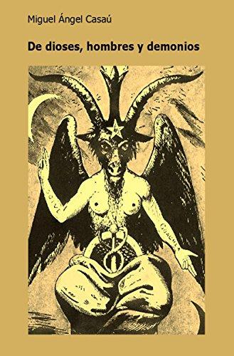 Copertina del libro De dioses, hombres y demonios: la novela más adictiva del año.