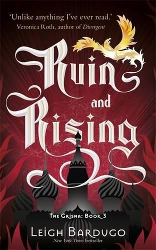 The Grisha: Ruin and Rising: Book 3