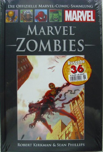Zombies Hardcover Marvel (Die offizielle Marvel-Comic-Sammlung 48: Marvel Zombies)
