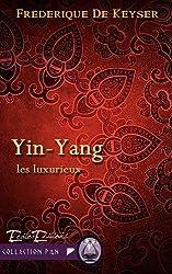 YIN YANG: Les Luxurieux