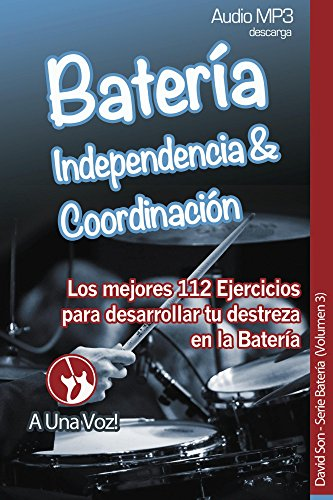 Batería: Coordinacion e Independencia eBook: David Son, A Una Voz ...