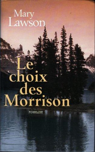 Le Choix Des Morrison [Pdf/ePub] eBook