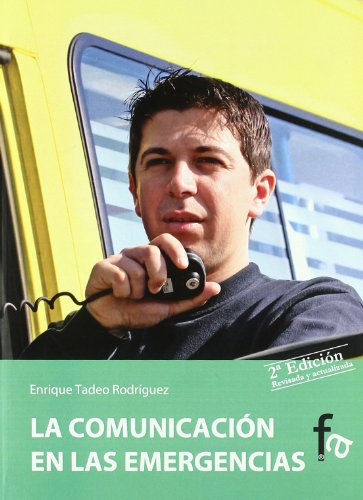 Comunicacion En Las Emergencias 2 (Urgencias/Emergencias) por Enrique Tadeo Rodriguez