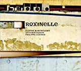 Roxinelle | Barthélémy, Claude