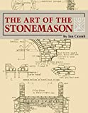 The Art of the Stonemason, 1st Edition