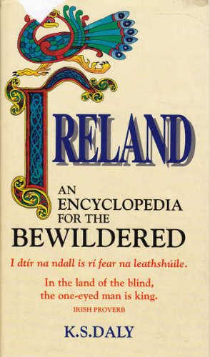 Ireland: An Encyclopedia for the Bewildered