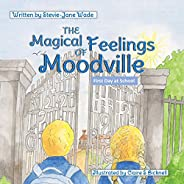 The Magical Feelings of Moodville: First day at school