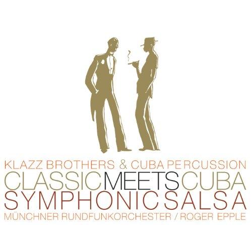 Classic Meets Cuba-Symphonic S...