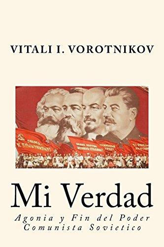 Mi Verdad: Agonia y Fin del Poder Sovietico