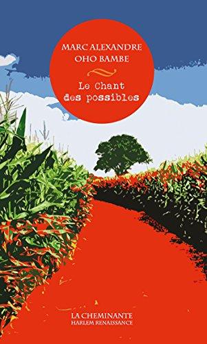 Le Chant des Possibles par Oho Bambe Marc Al.