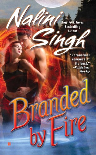 Branded by Fire (Psy/Changeling Series Book 6) (English Edition) Psy Changeling Serie