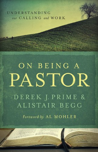 On Being a Pastor: Understanding Our Calling and Work eBook: Derek J ...