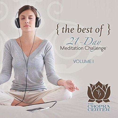 The Best of Chopra Center 21-Day Meditation Challenge, Vol. 1