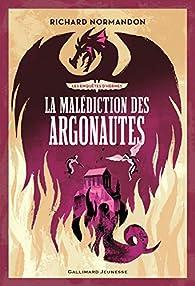 Les enquêtes d'Hermès, tome 3:La malédiction des Argonautes par Richard Normandon