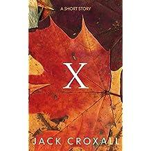 X: A Short Story